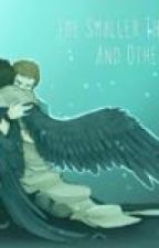 The Smaller Things and Other Destiel Oneshots by hannaleanne