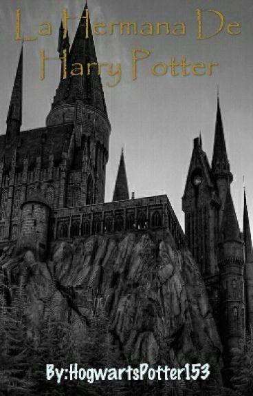 La Hermana De Harry Potter
