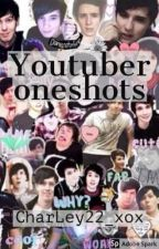 Youtuber x reader one shots (Includes some viners) by CharLey22_xox