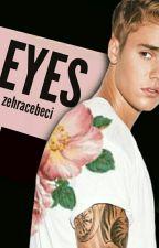 Eyes | Bieber (+18) by ZehraCebeci