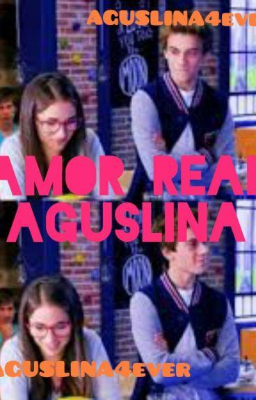 ♡ AGUSTÍN & CAROLINA - AMOR REAL ♡