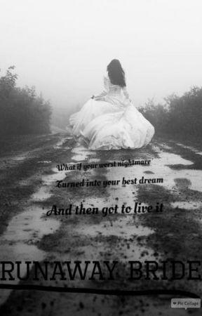 Runaway Bride by _PhanicAtTheHarmony_