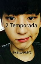 2 Temporada  ( Chanyeol) by BtsARMY2