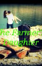 The Farmer's Daughter by BrittaBee97