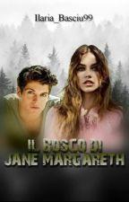 Il bosco di Jane Margareth {#Wattys2017} by Ilaria_Basciu99