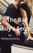 The Bad Boy's Secret by littlepumpkinz