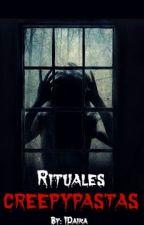 Rituales Creepypastas by IDaika