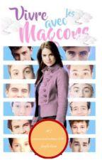 Vivre avec les magcons [TOM1] by perfect_Magcon