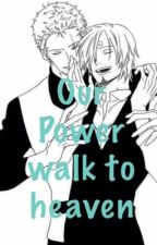 Zosan: Our Power Walk To heaven  by ravennet