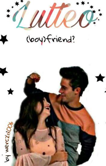 (boy)Friend?  | Lutteo