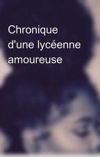 Chronique d'une lycéenne amoureuse  by elinajorta
