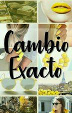 Cambio Exacto  [En Edición] by katapestia