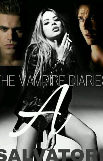 The Vampires Diaries: A Salvatore