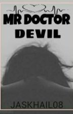 Mr.Doctor Devil by Jaskhail08