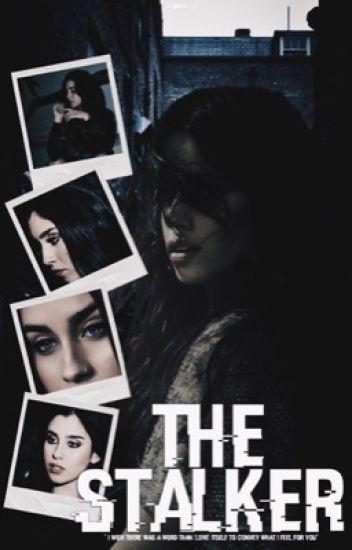 The Stalker [Camren AU]