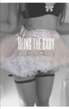 Being the baby  by baby-girl14