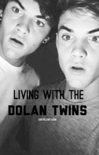 Living With The Dolan Twins by dontpillowtalkme