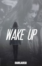 Wake Up [Lauren•You] by dragmejauregui