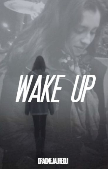 Wake Up [Lauren•You]