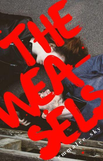 The Weasels [Harry Potter Fanfiction] - Sophia - Wattpad