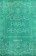 Poesias Para Pensar by Alyssoncs