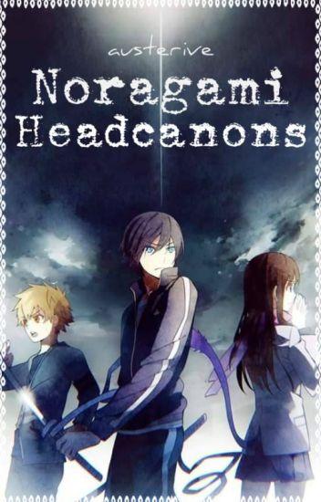 Noragami Headcanons