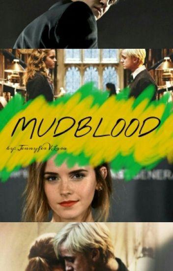 Mudblood. [DRAMIONE]