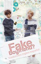 Fake Boyfriend? ➵vkook ↛traducción↚ by ChiicaNutella