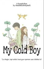 My Cold Boy by annisarohmayanti