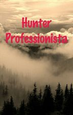 Hunter Professionista by daredagi