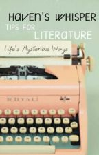 Haven's Whisper: Tips For Literature by Writers-Haven