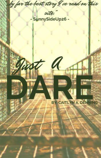Just a Dare