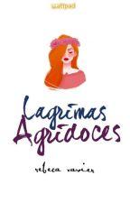 Lágrimas Agridoces by rebecaxvr