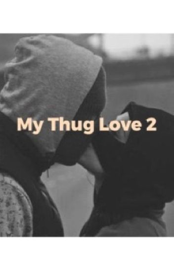 My Thug Love 2