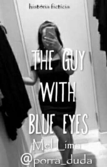 the guy with blue eyes ⭐ {rafael lange; cellbit}