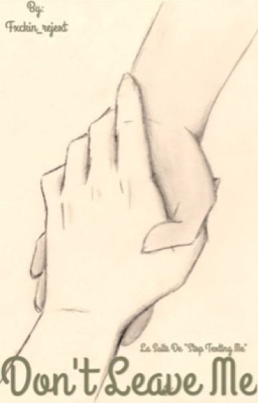 Don't leave me /J.G/