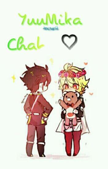 YuuMika Chat ♡