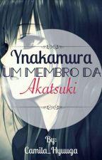 Ynakamura um membro da Akatsuki by Camila_Hyuuga