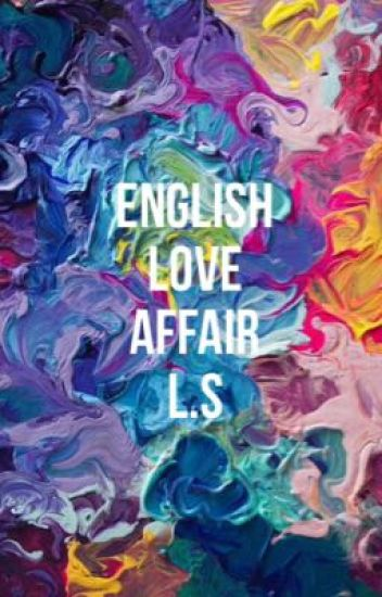 English Love Affair • L.S