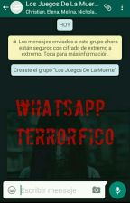 WhatsApp Terrorífico (#1) by Nutellaa2005XD