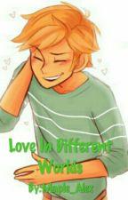 Love In Different Worlds Adrienx Reader Chat Noirx Reader by Maple_Sweet