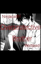 Yandere Big Brother x Little sister!Teenage (or adult)! Reader by ninjakat81