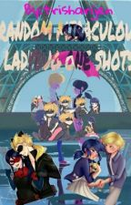 Random Miraculous Ladybug One Shots (On Hiatus) by trisharijen