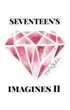 Seventeen's imagine II [request closed sorry ㅠㅠ] by Minguu_