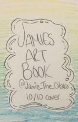 Jamie's Art Book  by Jamie_The_Otaku