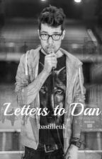 letters to dan // dan smith by bastilleuk