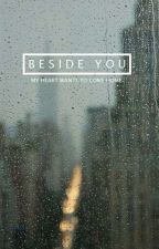 Beside you [SK] (Short Romance) ✔ by Perverse_nutella