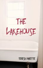 The Lakehouse by TheresaBarette