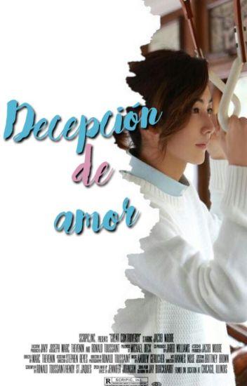 Decepción de amor -JiHan-