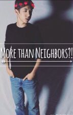 More Than Neighbors?! by viqqtoriaa